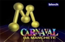 Foi a Rede Manchete que ensinou a Globo a transmitir o desfile das escolas de samba.